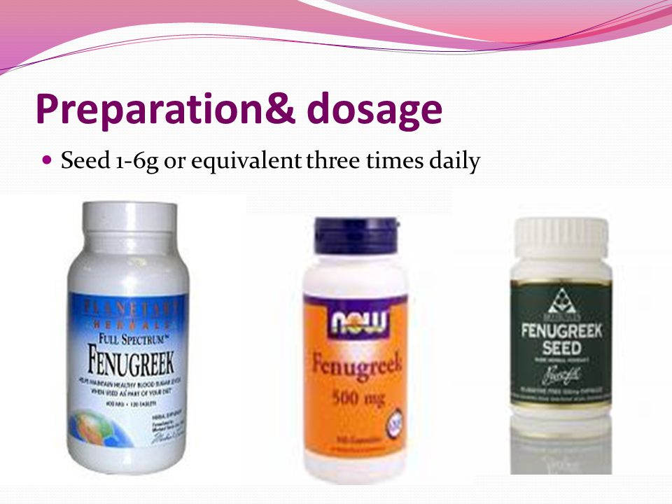 Preparation& dosage Seed 1-6g or equivalent three times daily