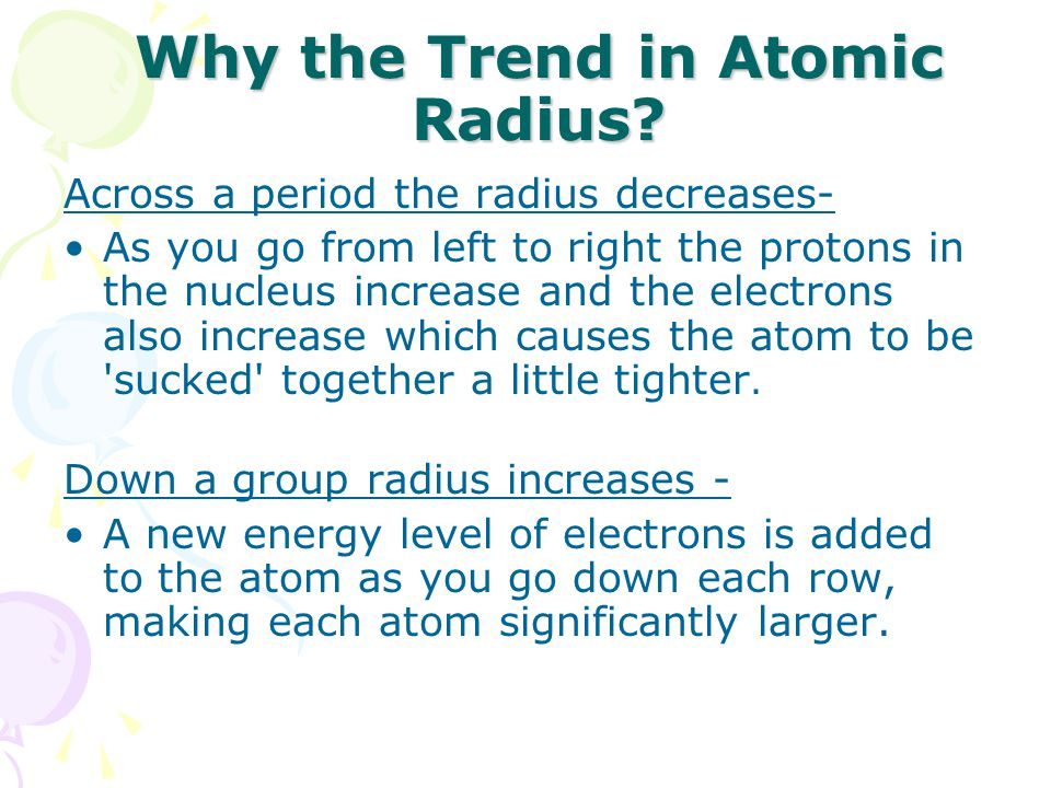 Why the Trend in Atomic Radius