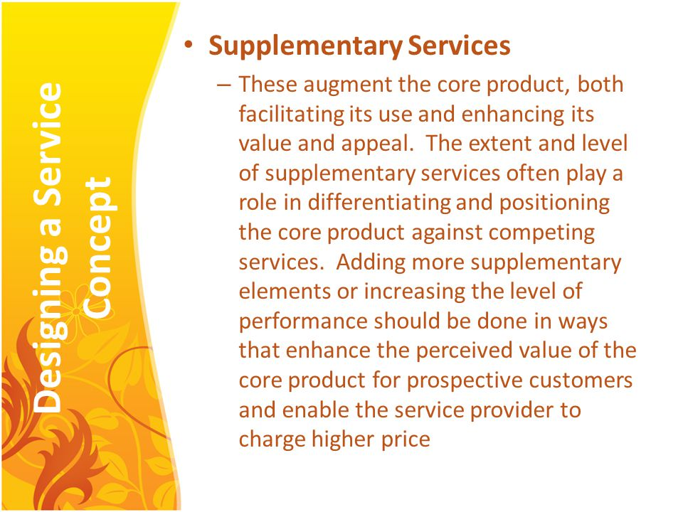capturing the value of supplementary services Interest in service-based competitive strategies is not new: ❑ andersen and  narus – capturing the value of supplementary services, harvard business  review.