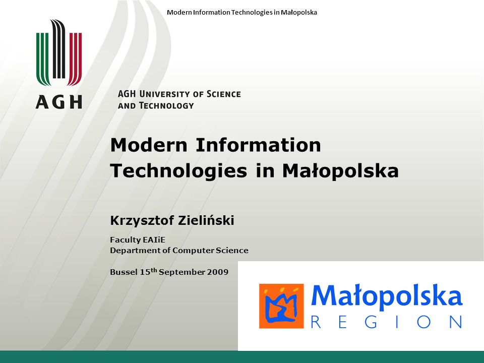 Modern Information Technologies in Małopolska