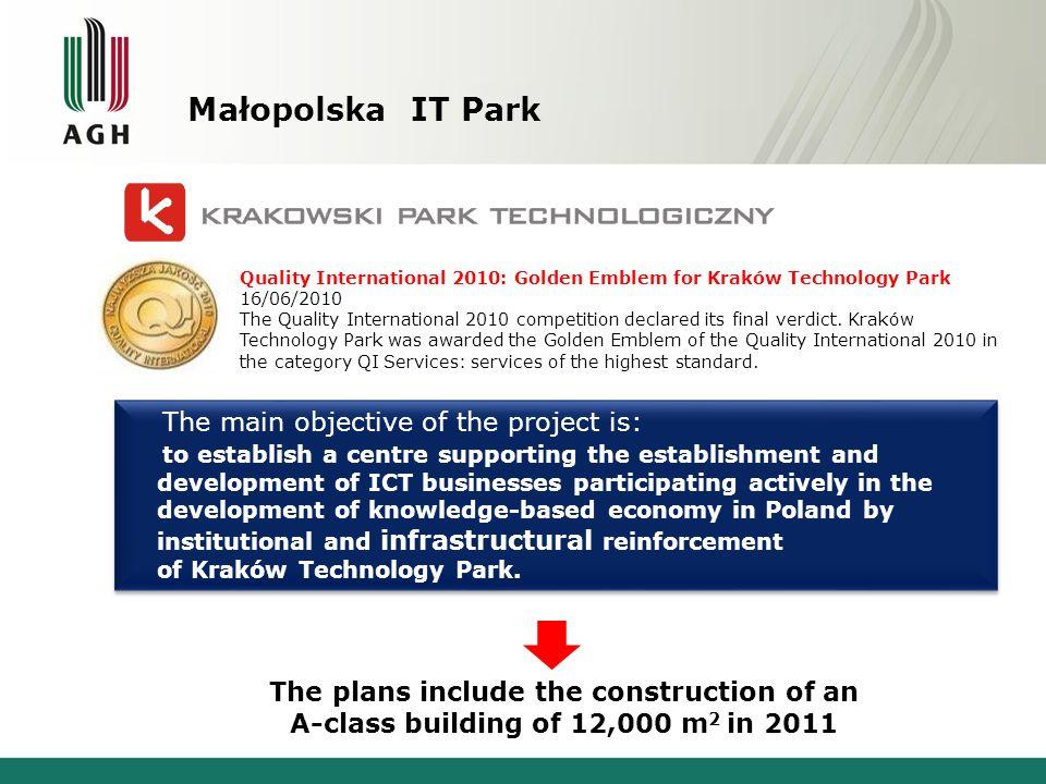 Małopolska IT Park Quality International 2010: Golden Emblem for Kraków Technology Park. 16/06/2010.