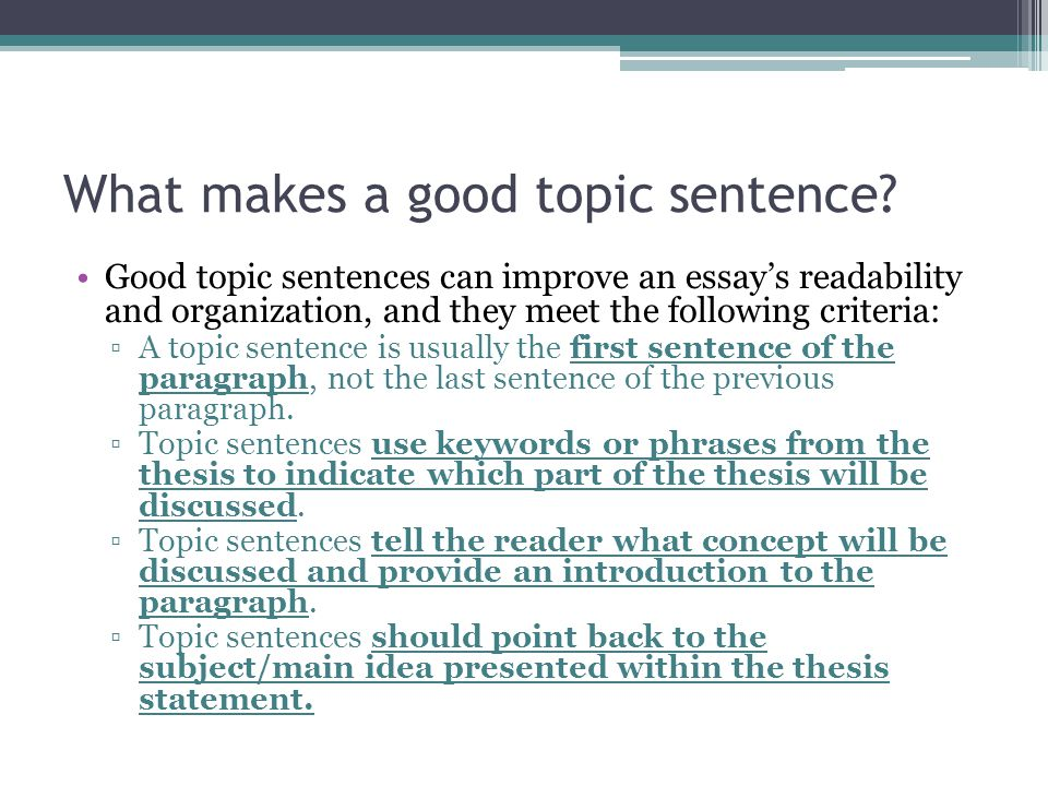 what makes the last sentence effective as a thesis statement , true or false: a good thesis statement is a fact, true or false: a good thesis statement sticks to asserting one main idea, true or false: you write the thesis statement in the last sentence in the conclusion paragraph, true or false: your thesis statement states the main idea of the essay in two sentences.