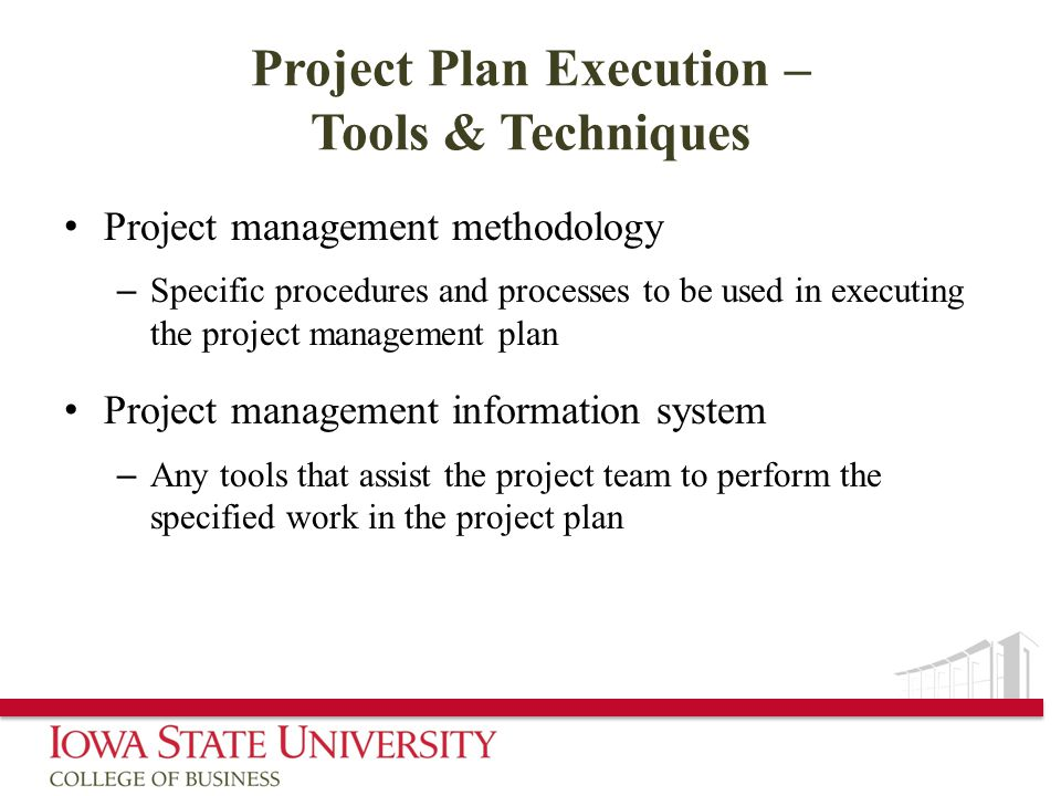 Project Plan Execution – Tools & Techniques