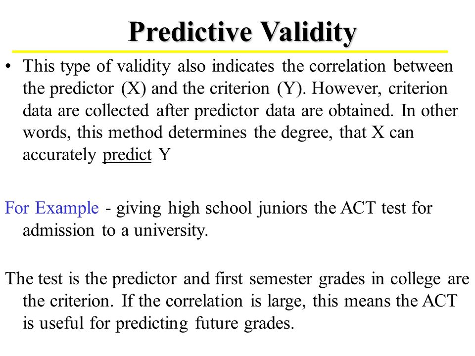 a discussion of the predictive validity of college admissions tests Programme in two colleges in oman: a mixed-method analysis fatma al hajr1   and international higher education are discussed and recommendations are  presented  assessment plays a critical role in admission to higher education  however  studies on the predictive validity of ielts, toefl and in-house  tests.