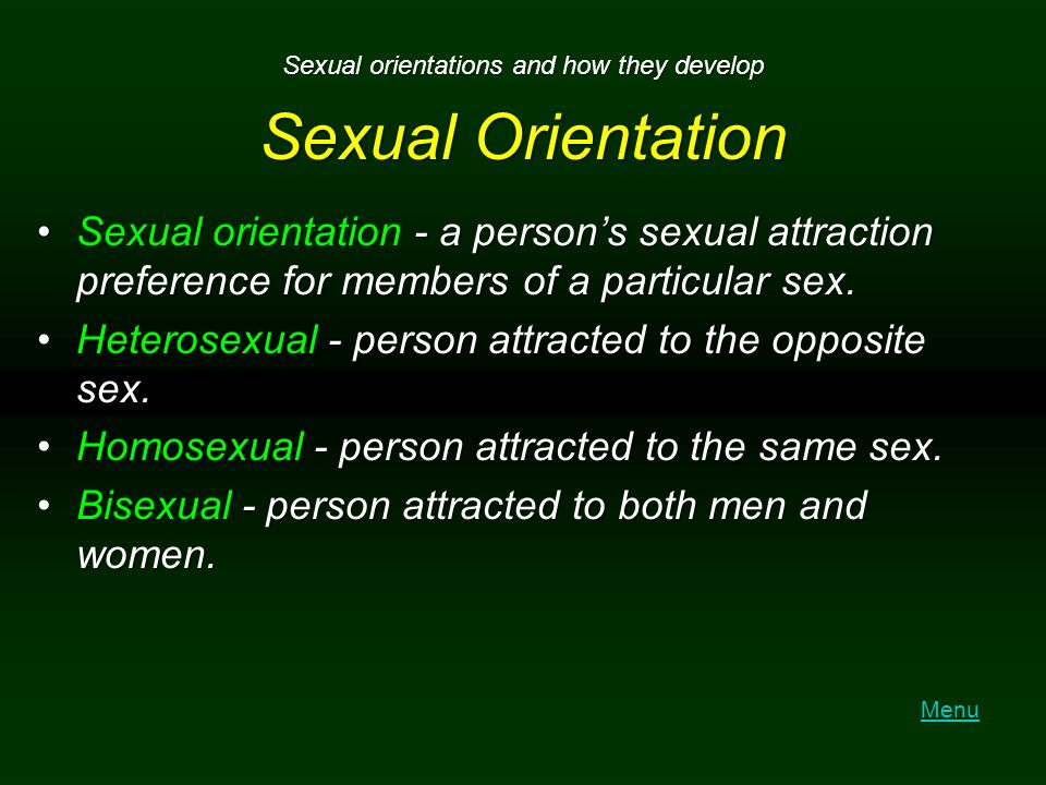 Sexual orientations and how they develop