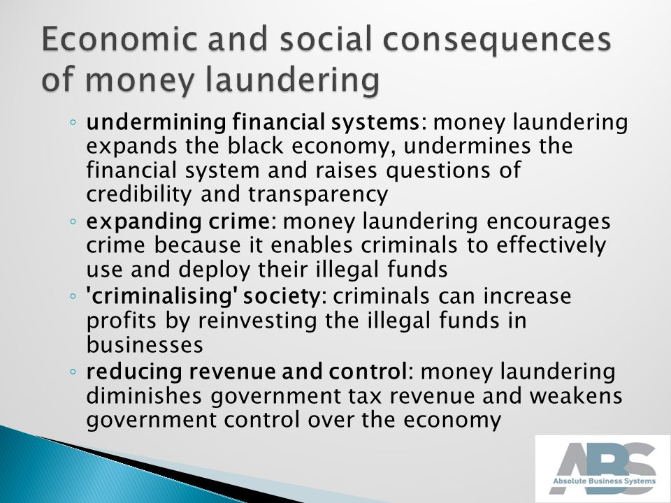 the negative impacts of money laundering Laundering on economic development 51 introduction: the  negative effects of money laundering on economy are hard to put into numbers.