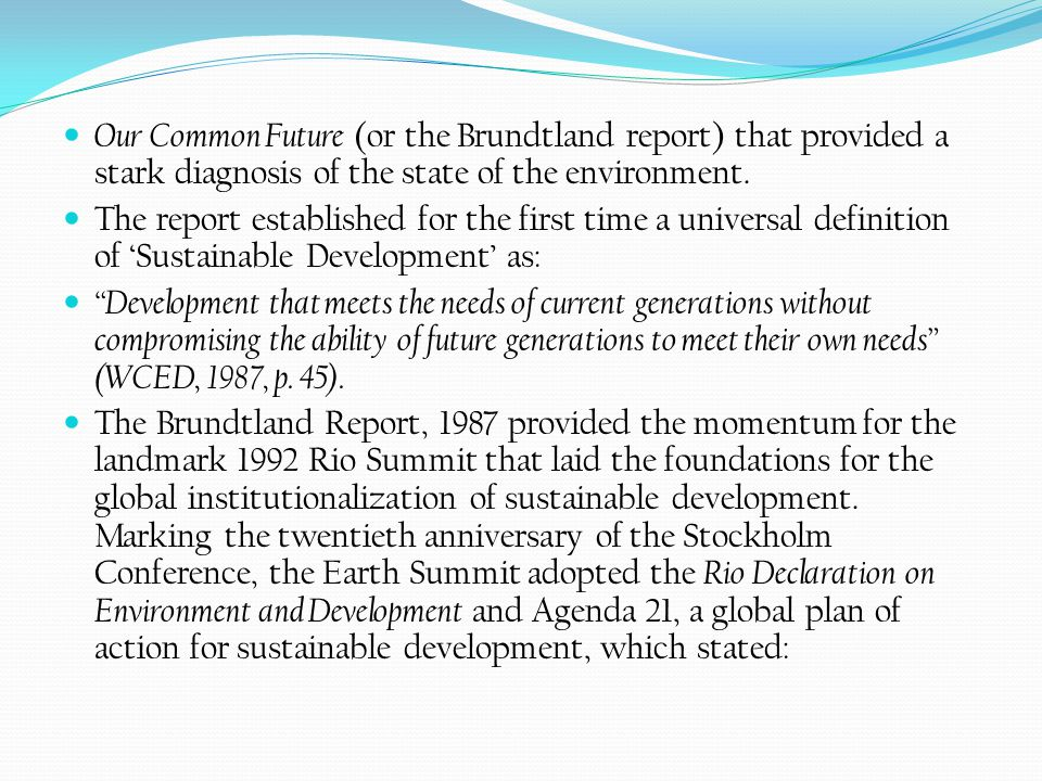 Our Common Future: Brundtland Report OVERVIEW