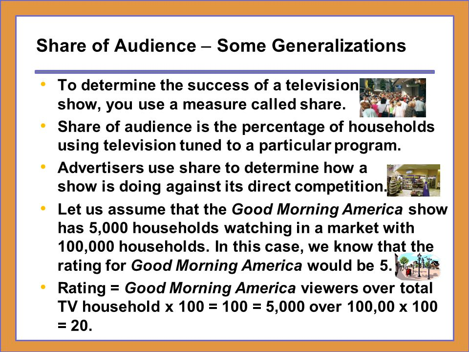 Share of Audience – Some Generalizations