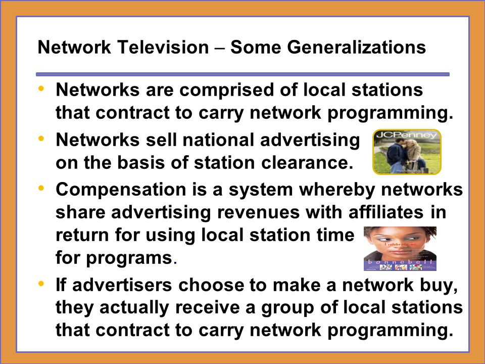 Network Television – Some Generalizations