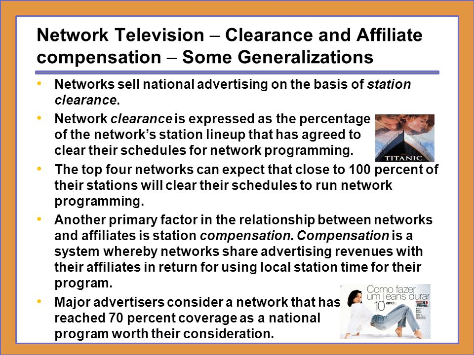 Network Television – Clearance and Affiliate compensation – Some Generalizations