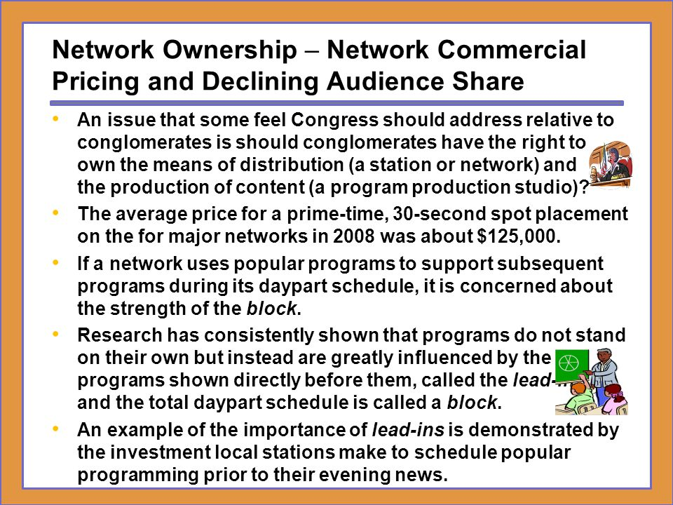Network Ownership – Network Commercial Pricing and Declining Audience Share