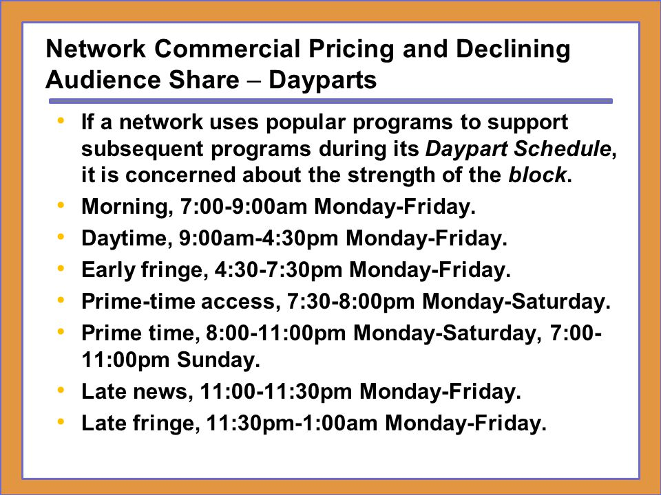Network Commercial Pricing and Declining Audience Share – Dayparts