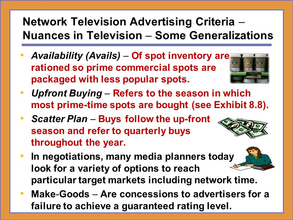 Network Television Advertising Criteria – Nuances in Television – Some Generalizations