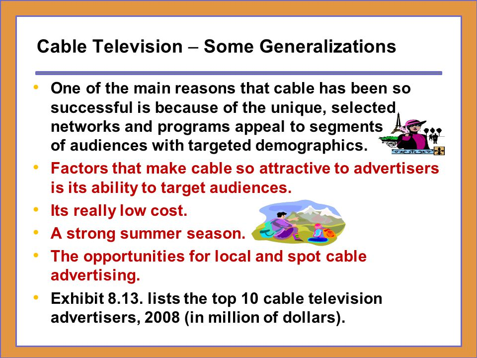 Cable Television – Some Generalizations