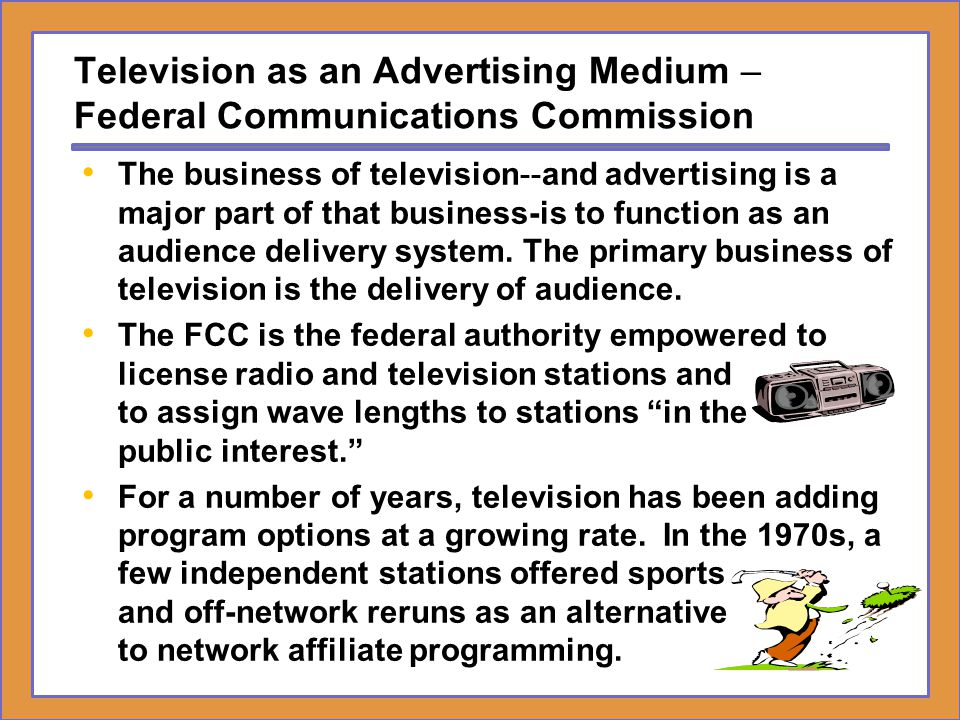 Television as an Advertising Medium – Federal Communications Commission