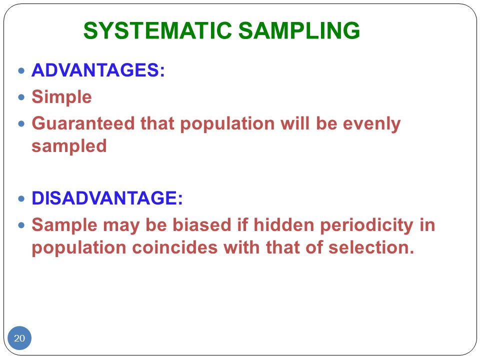 Advantages of Systematic Sampling