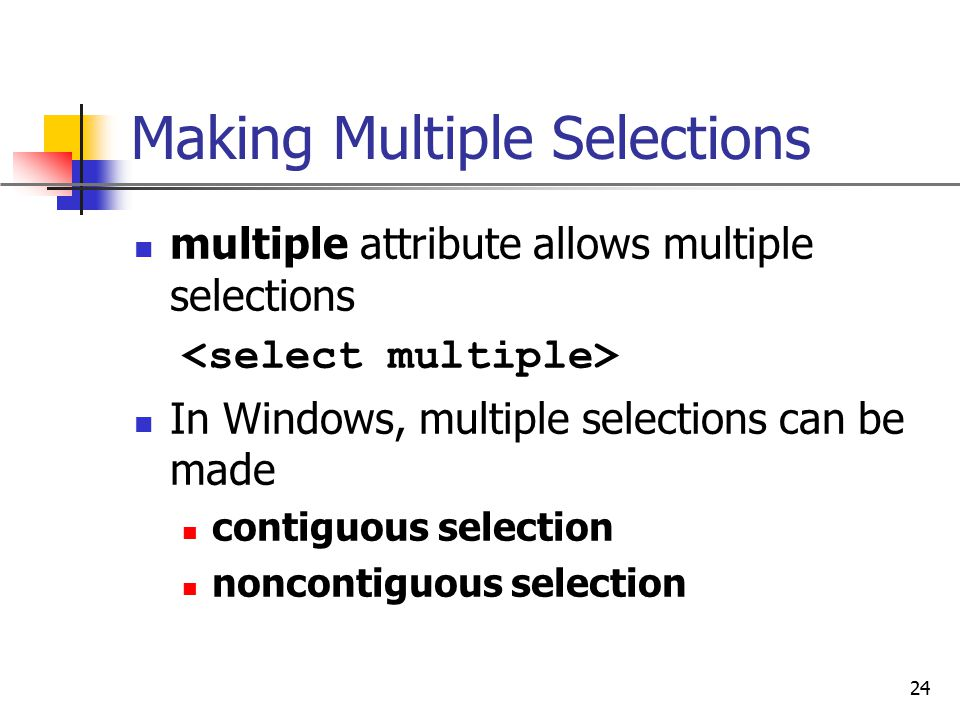 Making Multiple Selections
