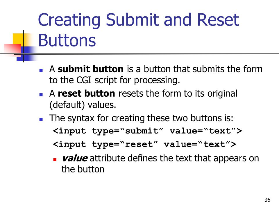 Creating Submit and Reset Buttons