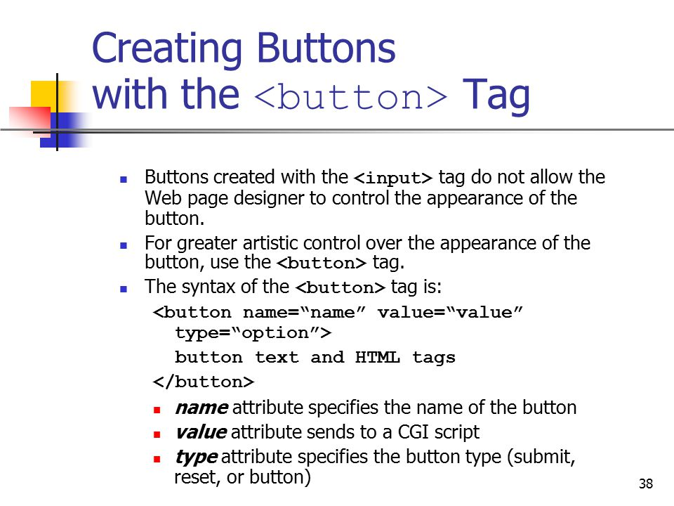 Creating Buttons with the <button> Tag