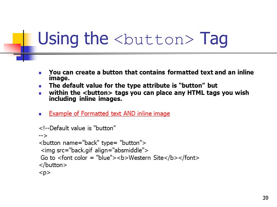Using the <button> Tag