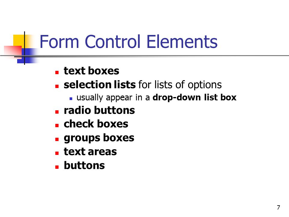 Form Control Elements text boxes selection lists for lists of options