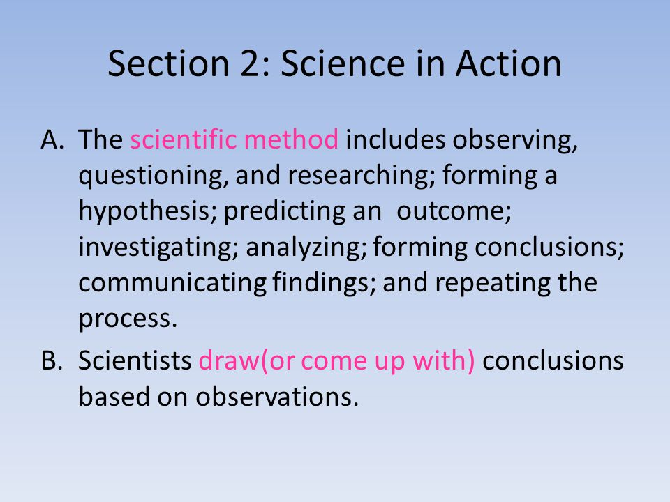 Section 2: Science in Action
