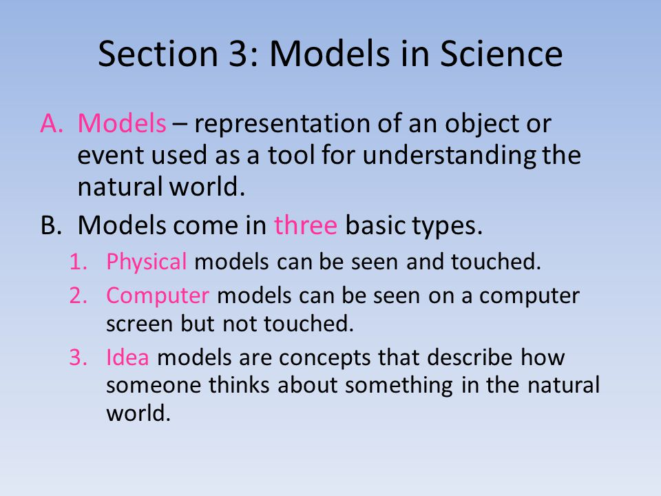 Section 3: Models in Science