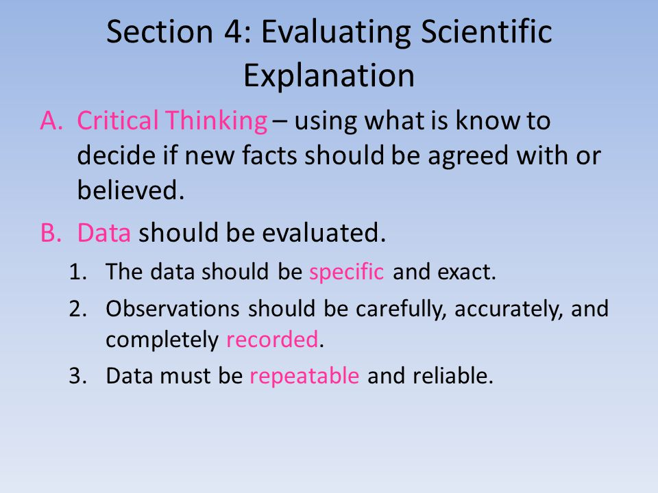 Section 4: Evaluating Scientific Explanation