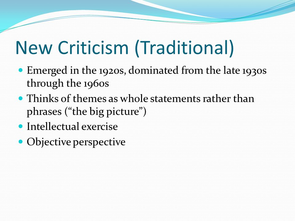 the traditional criticism Criticism (noun) the rules and principles which regulate the practice of the critic the art of judging with knowledge and propriety of the beauties and faults of a literary performance, or of a production in the fine arts as, dramatic criticism.