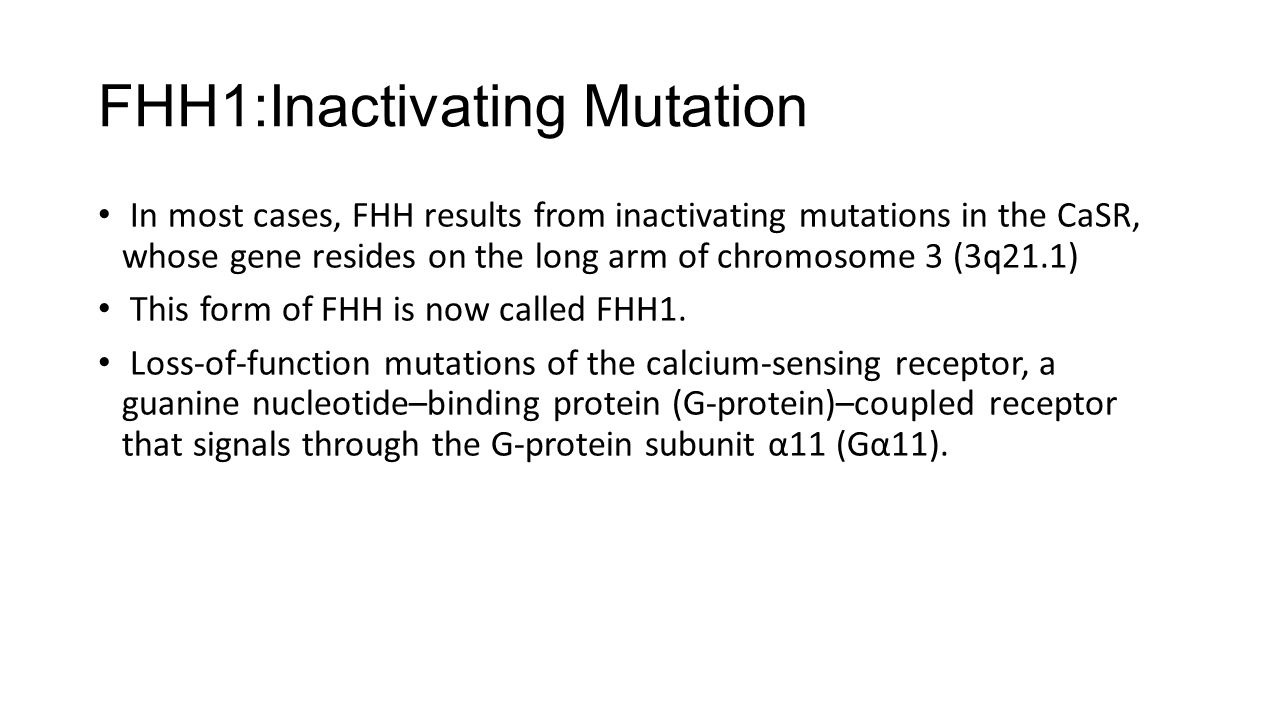FHH1:Inactivating Mutation