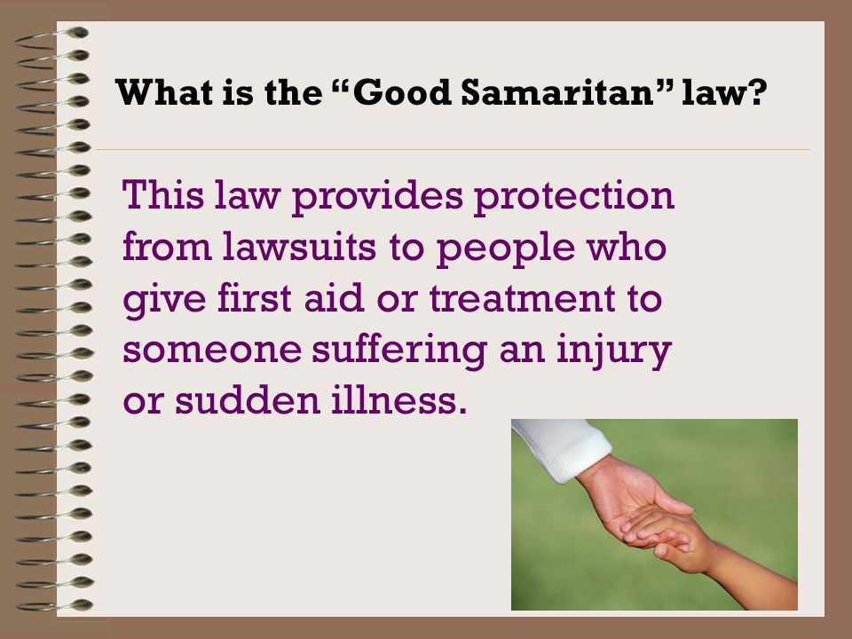 the good samaritan law Can you be sued for performing first aid in tennessee find out if you are protected under tennessee's good samaritan law.