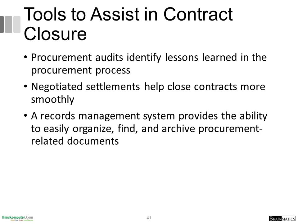 Tools to Assist in Contract Closure