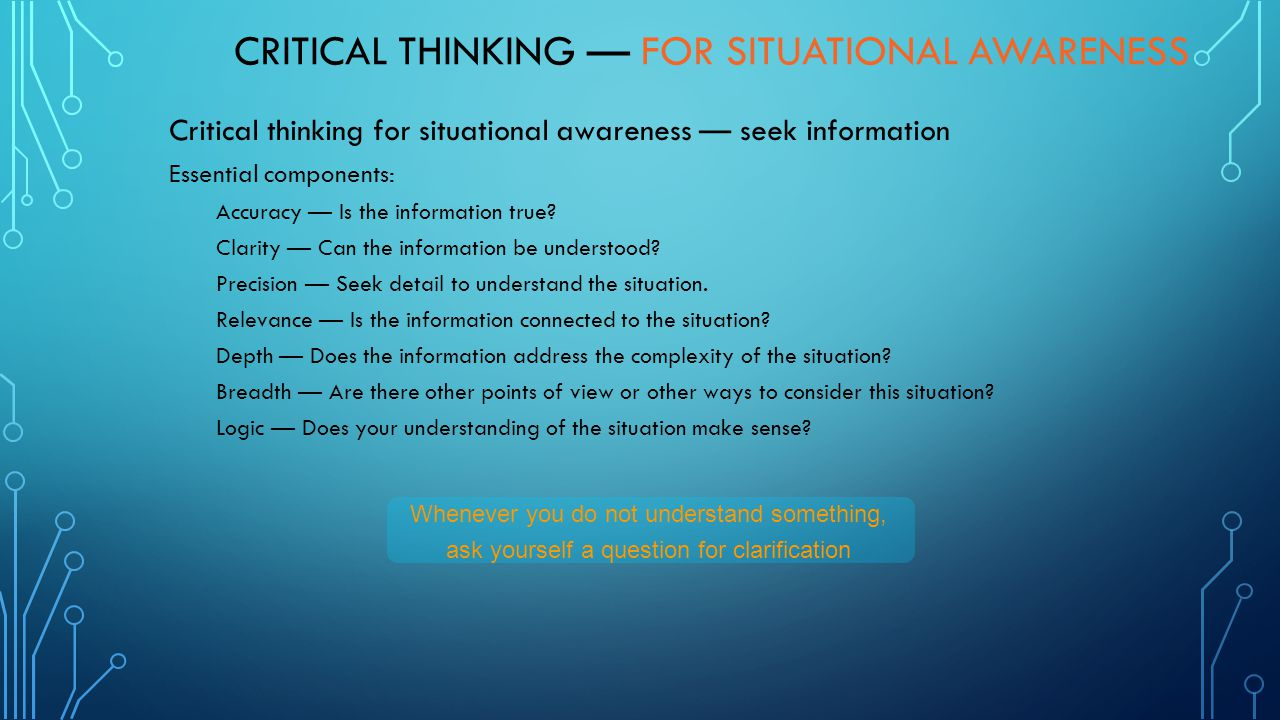 Critical Thinking — for Situational Awareness