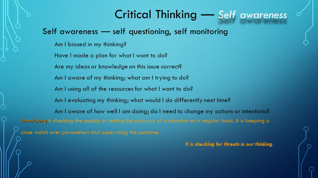 Critical Thinking — Self awareness
