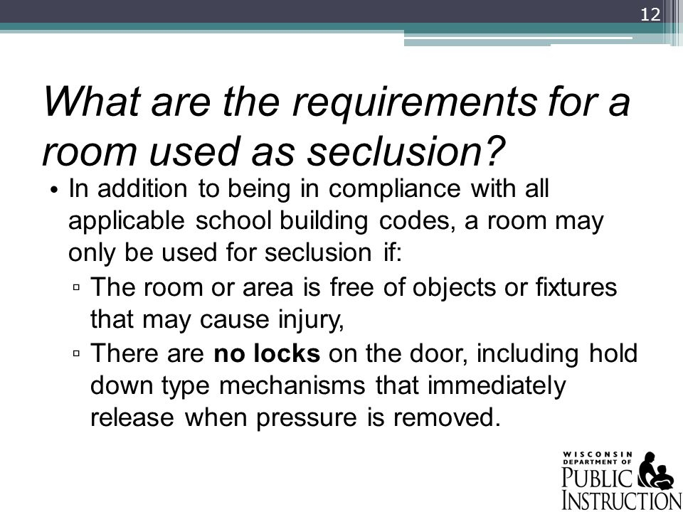 What are the requirements for a room used as seclusion