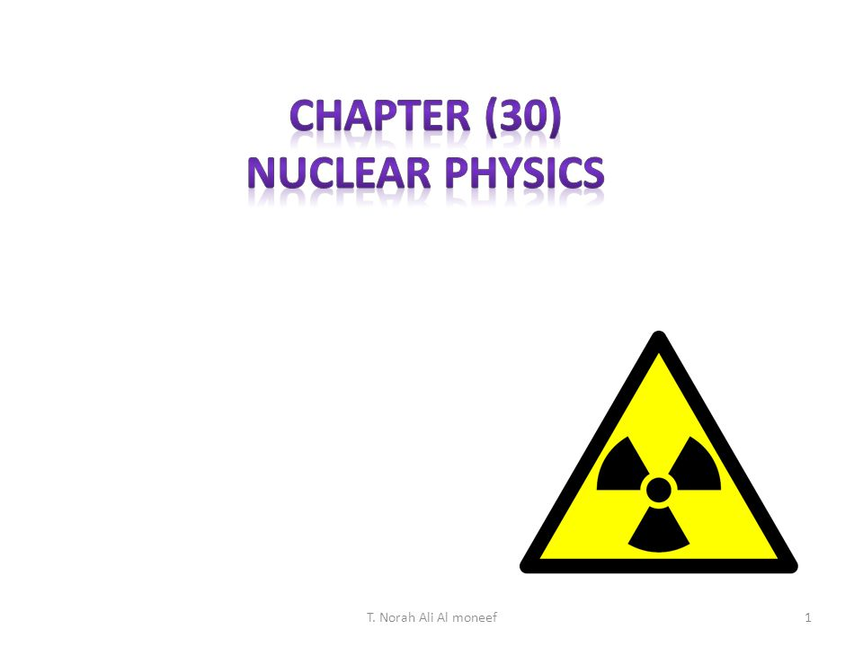 Chapter (30) Nuclear Physics