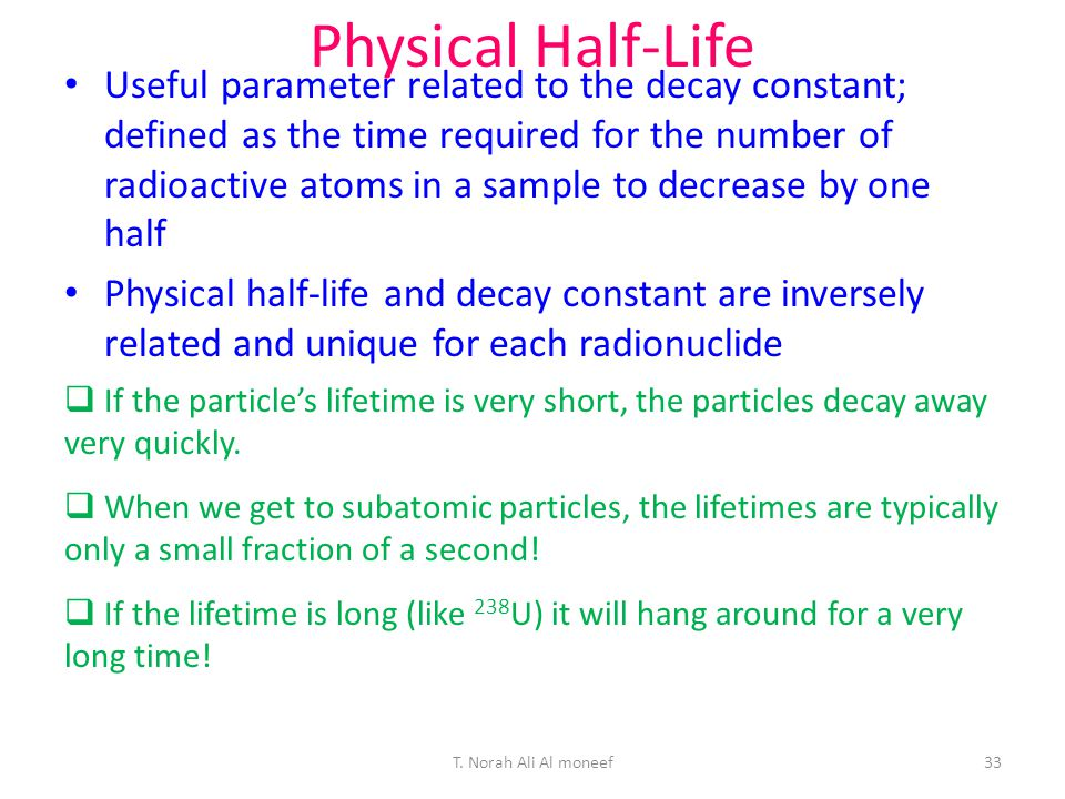 Physical Half-Life