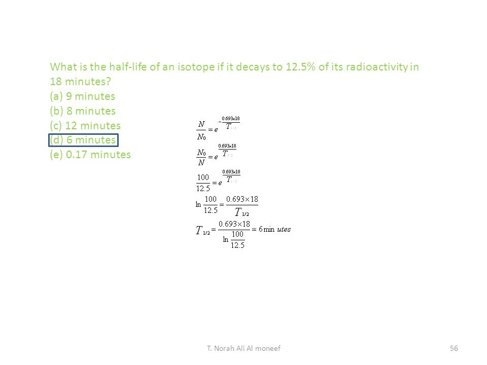 What is the half-life of an isotope if it decays to 12
