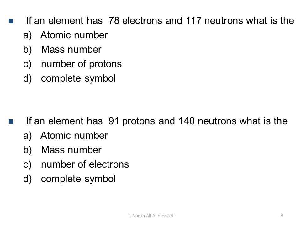 If an element has 78 electrons and 117 neutrons what is the
