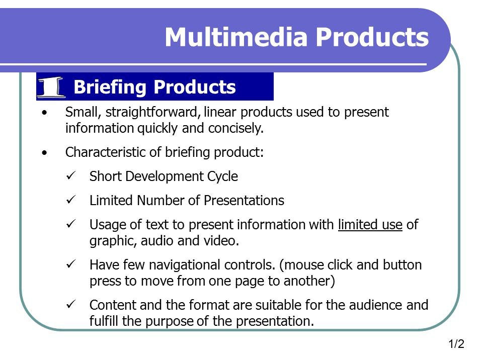 Multimedia Products 1 Briefing Products