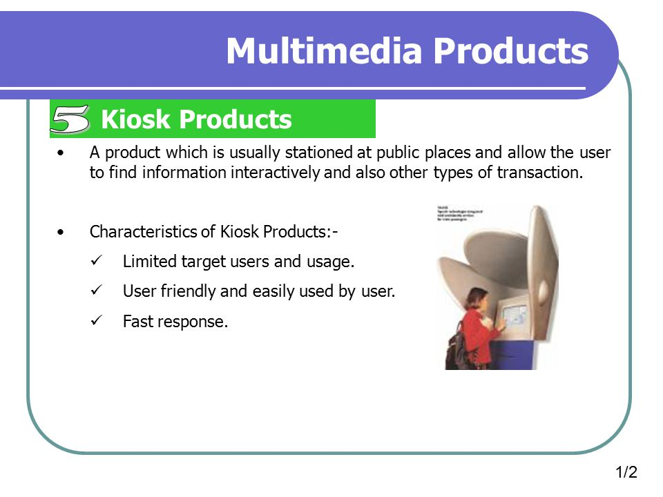 Multimedia Products 5 Kiosk Products