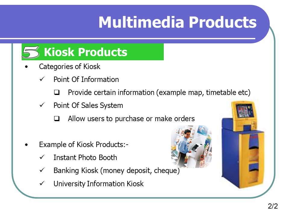 Multimedia Products 5 Kiosk Products Categories of Kiosk