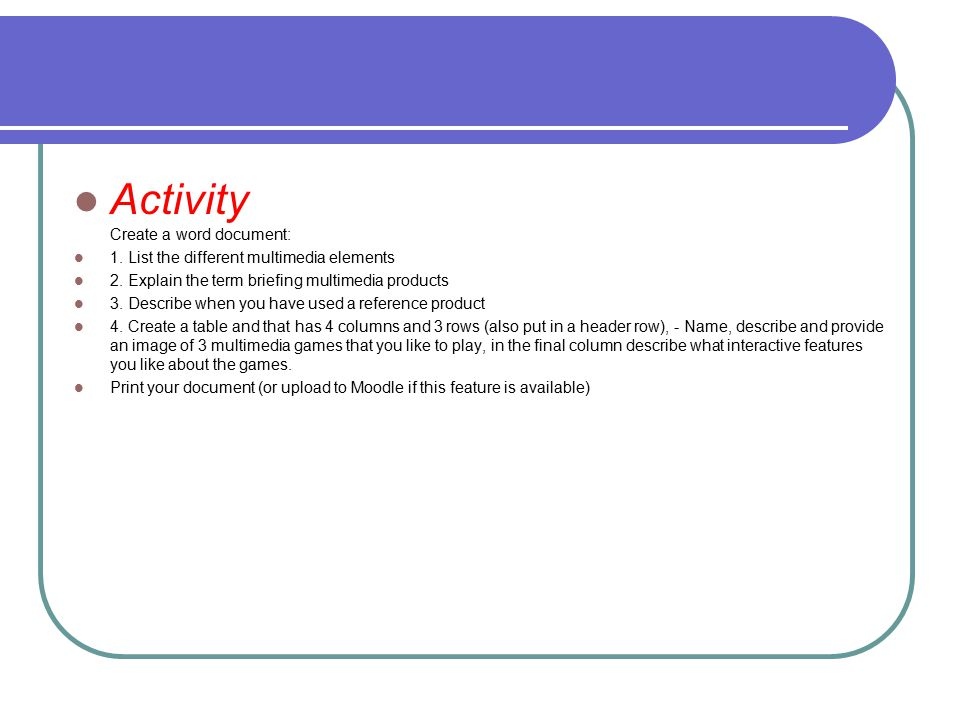 Activity Create a word document: