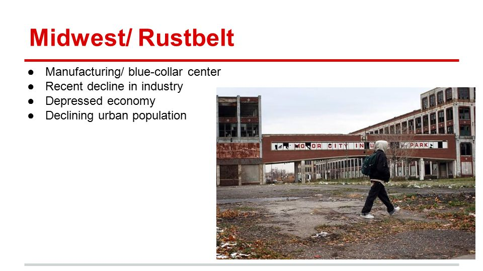 Midwest/ Rustbelt Manufacturing/ blue-collar center