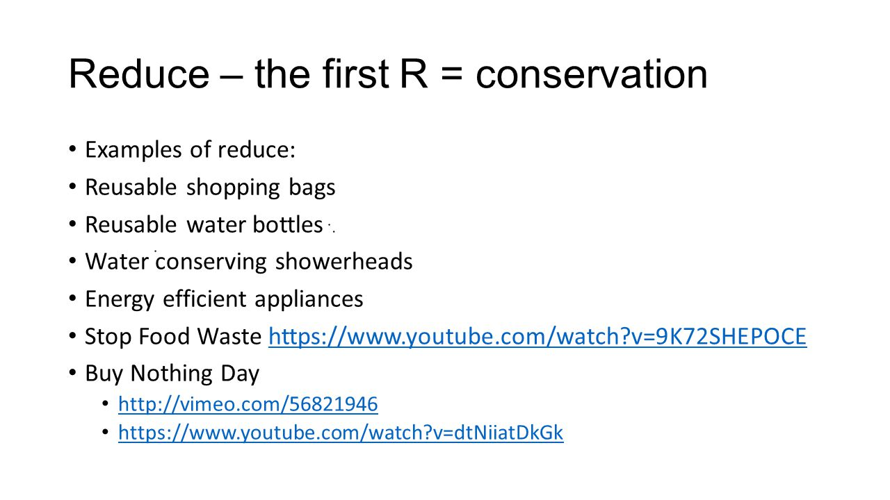 Discuss The Reduction Of Resource Consumption By Conservation Waste