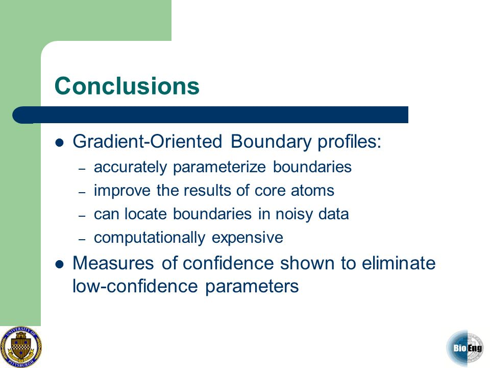 Conclusions Gradient-Oriented Boundary profiles: