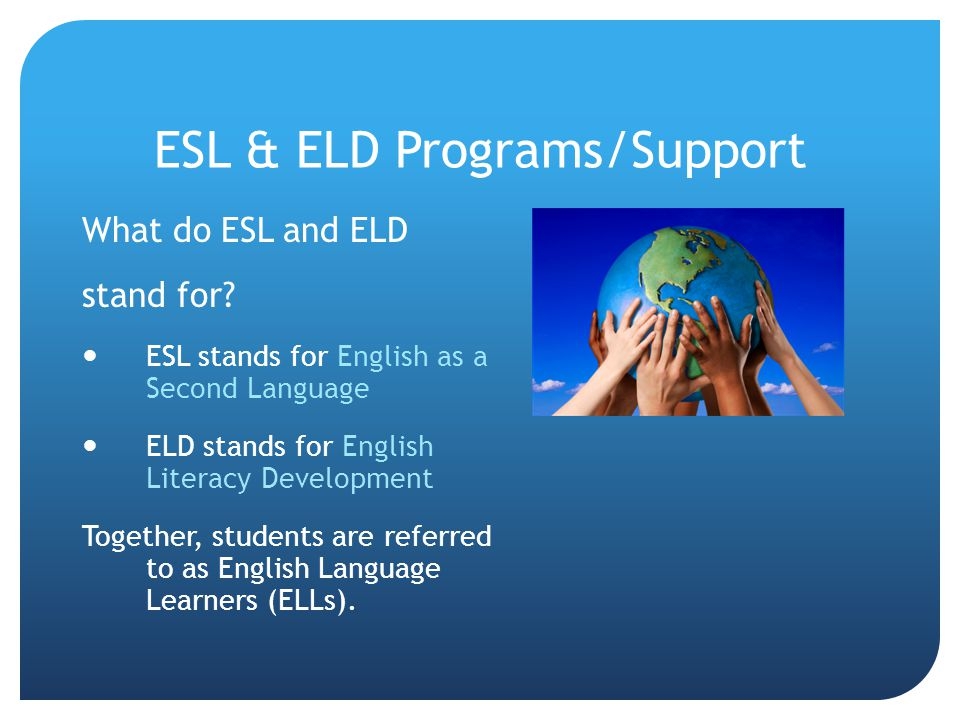 ESL & ELD Programs/Support