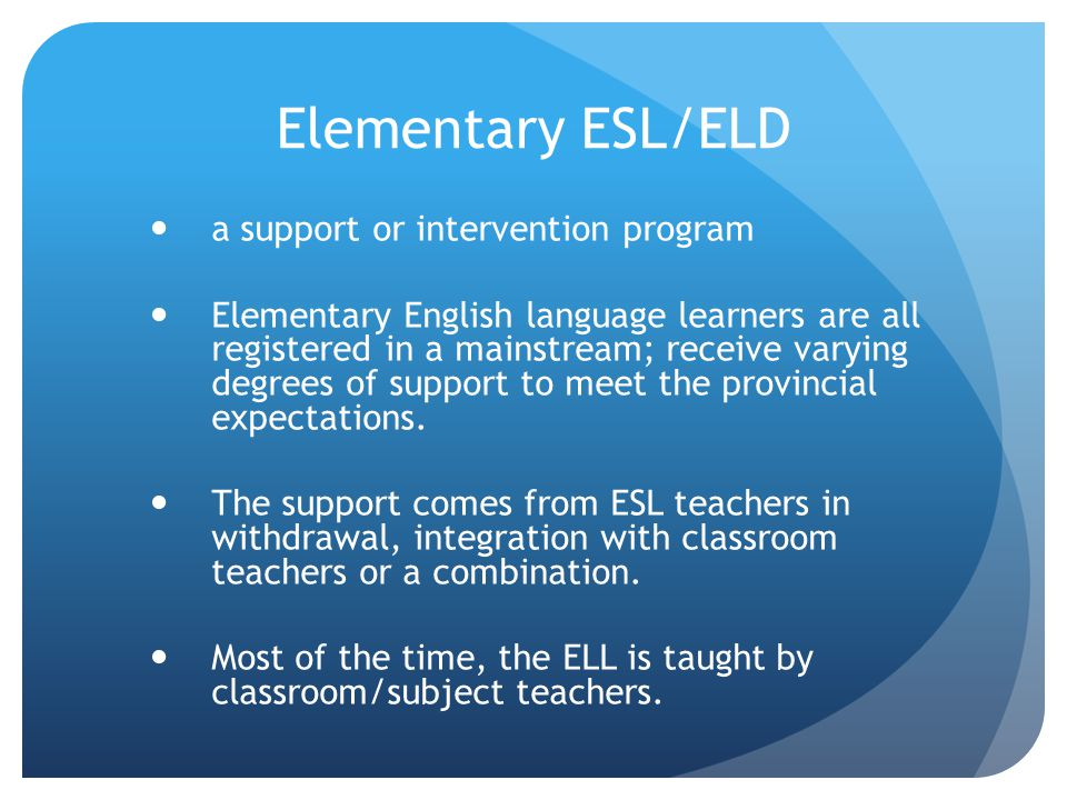 Elementary ESL/ELD a support or intervention program