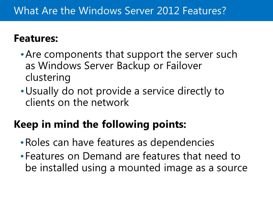 What Are the Windows Server 2012 Features