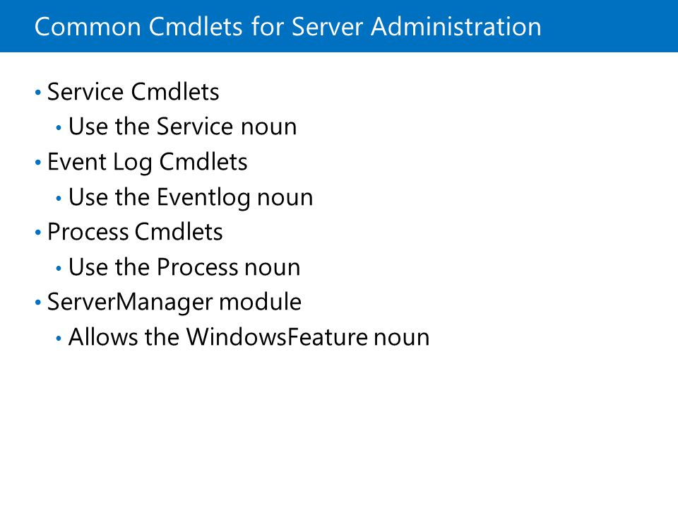 Common Cmdlets for Server Administration